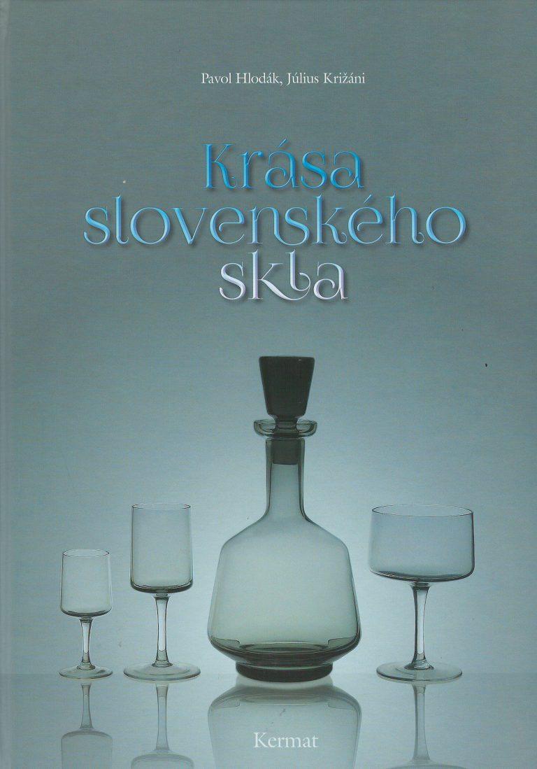Krása slovenského skla