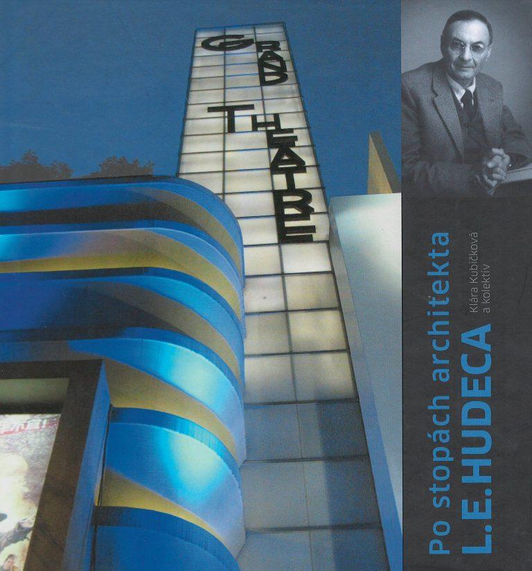 Po stopách architekta L.E. Hudeca