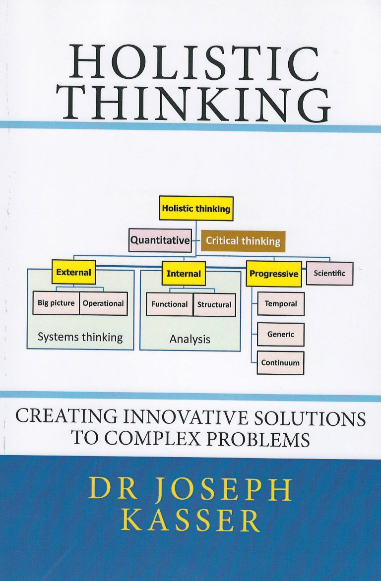 Holistic Thinking – creating innovative solutions to complex problems