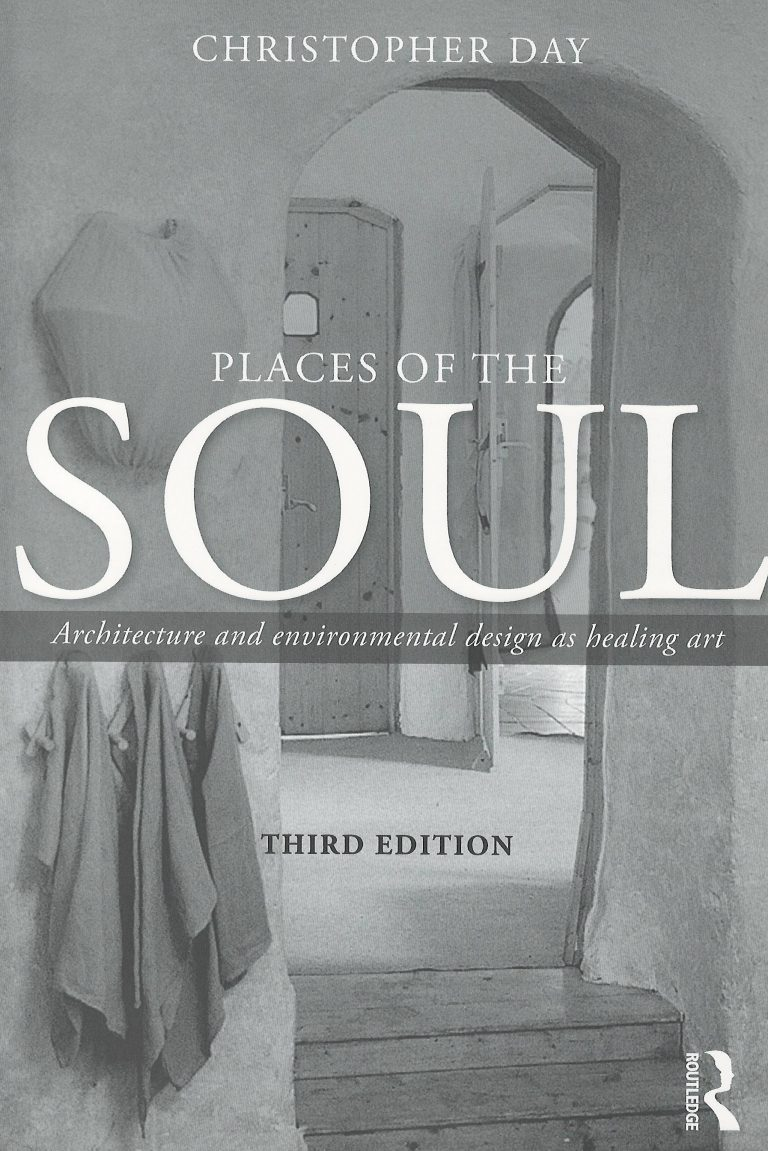 Places of the Soul – architecture and environmental design as healing art