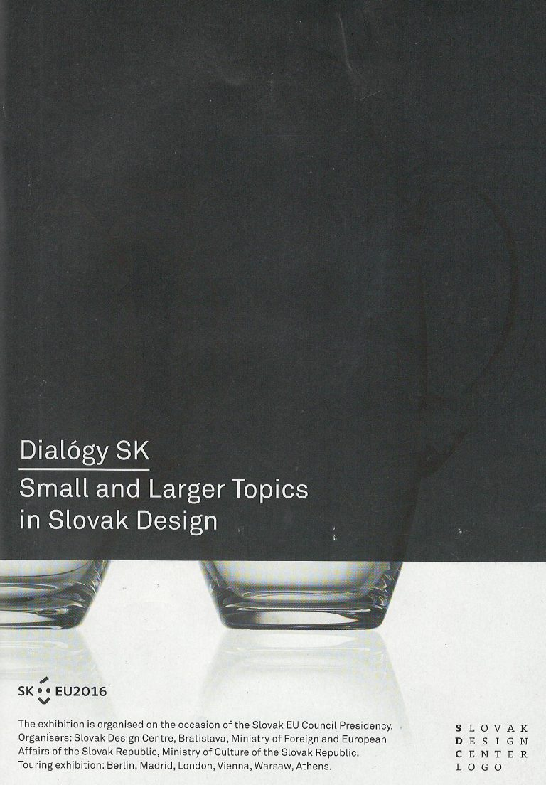 Dialógy SK – Small and Larger Topics in Slovak Design