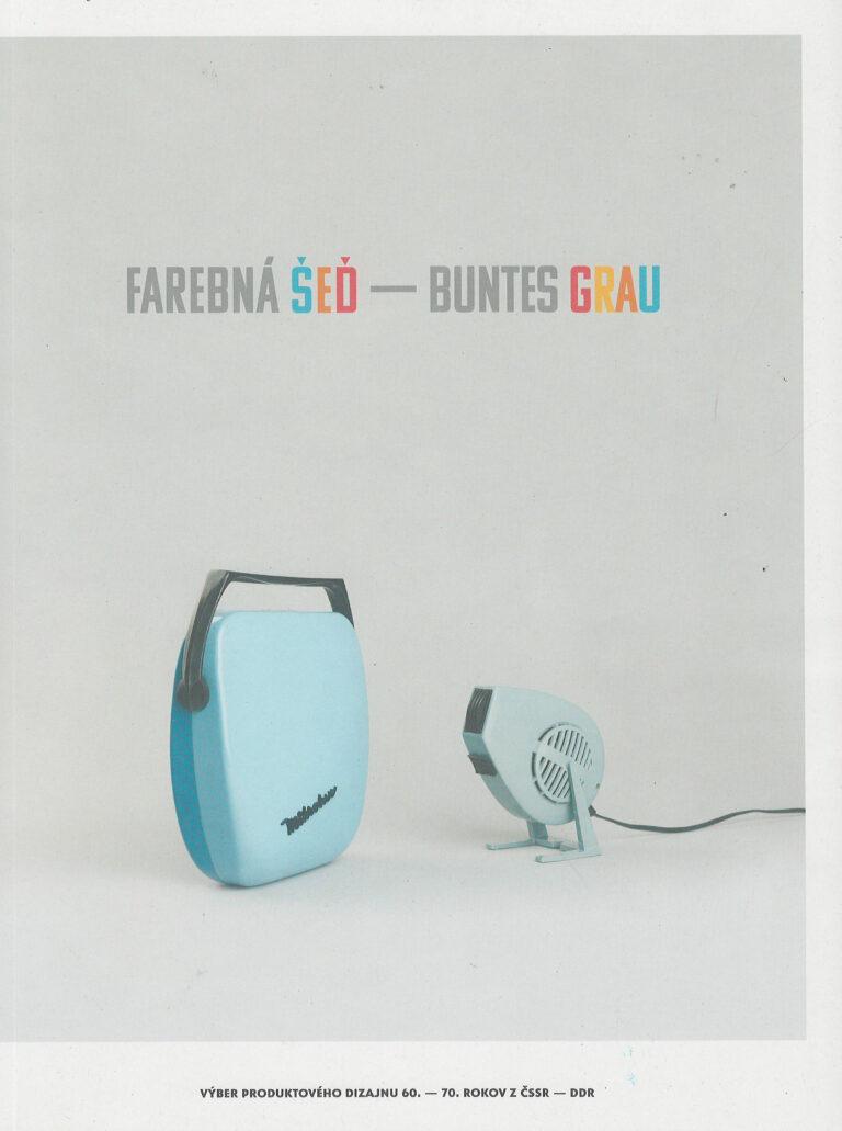 Farebná šeď - Buntes Grau