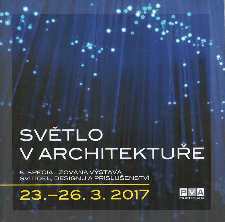 Světlo v architektuře – 5. specializovaná výstava svítidel, designu a příslušenství
