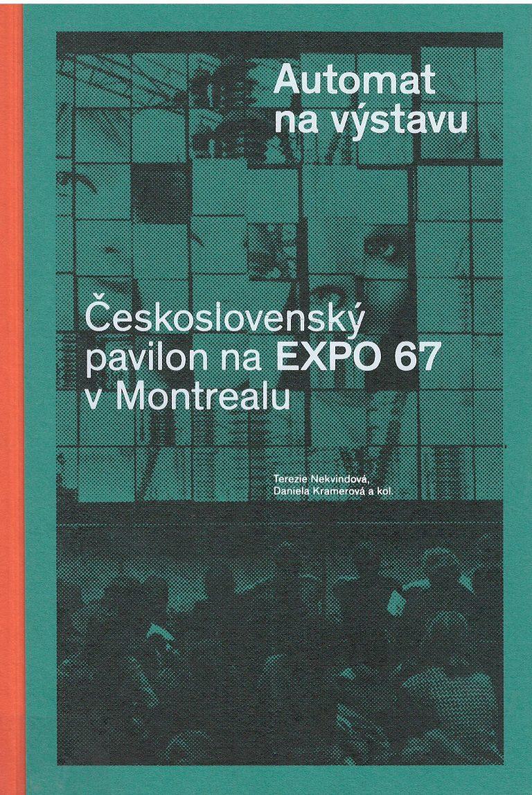 Automat na výstavu – československý pavilon na Expo 67 v Montrealu