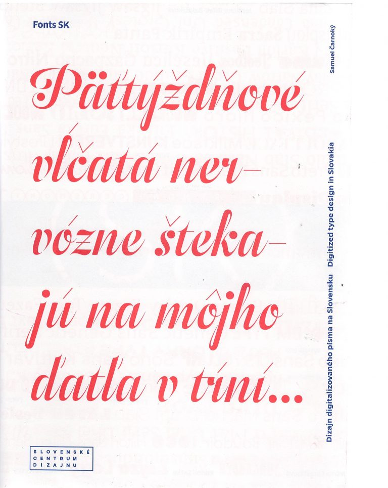 Fonts SK – dizajn digitalizovaného písma na Slovensku – digitized type design in Slovakia