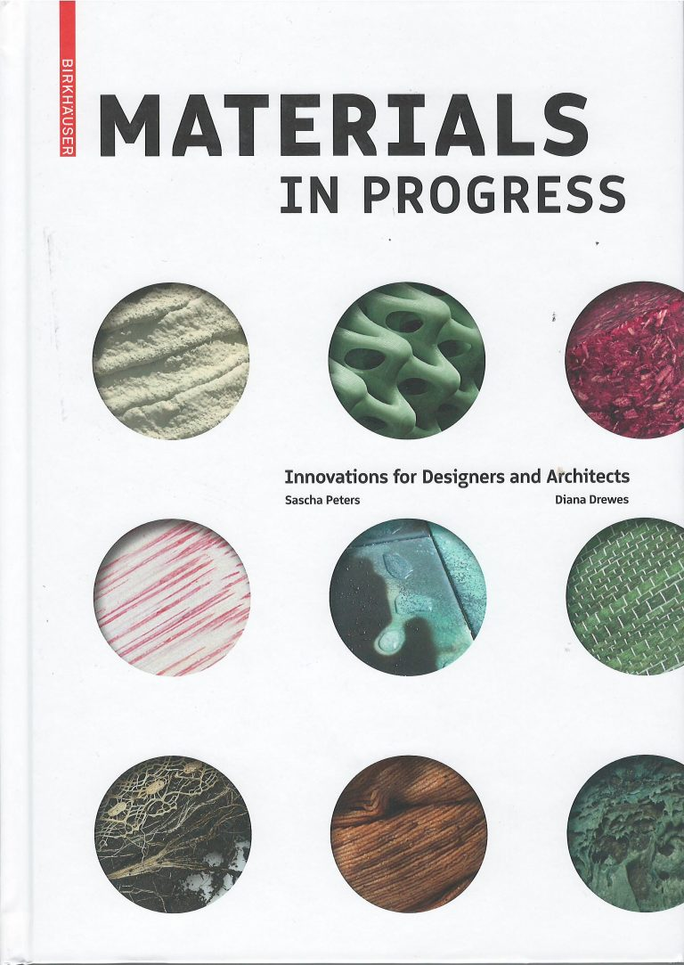 Materials in Progress – innovation for designers and architects