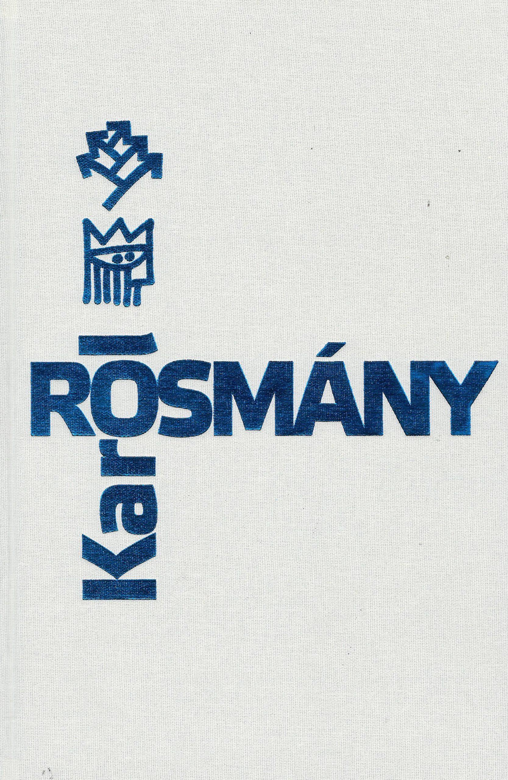 Karol Rosmány ... život s písmenkami