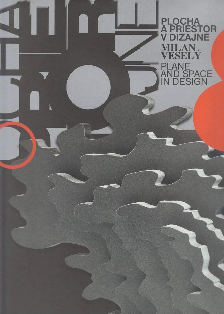 Plocha a priestor v dizajne – Milan Veselý