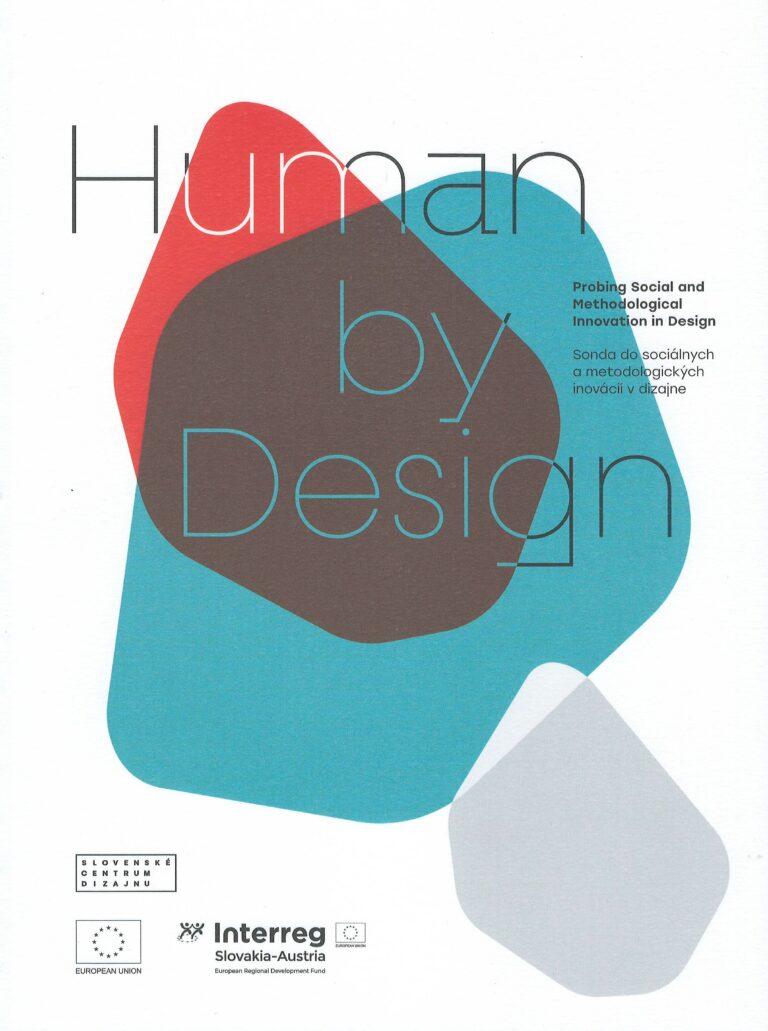 Human by design – probing social and methodological innovation in design – sonda do sociálných a metodologických inovácií v dizajne