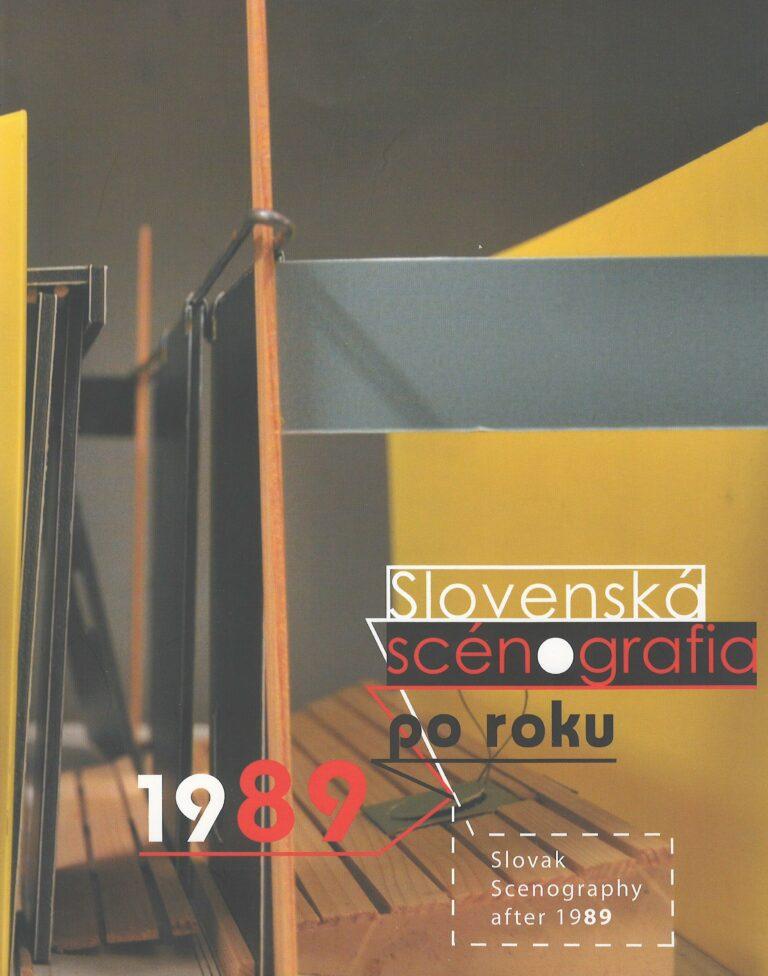 Slovenská scénografia po roku 1989 – šiesty zmysel divadla – sixth sense of theatre