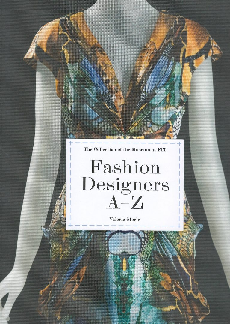Fashion Designers A-Z – the Collection of the Museum at FIT