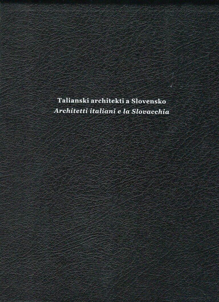 Talianski architekti a Slovensko