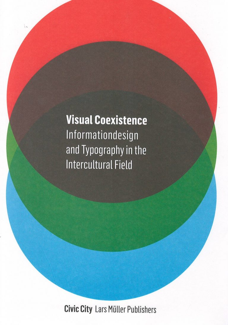 Visual Coexistence – informationdesign and typography in the intercultural field