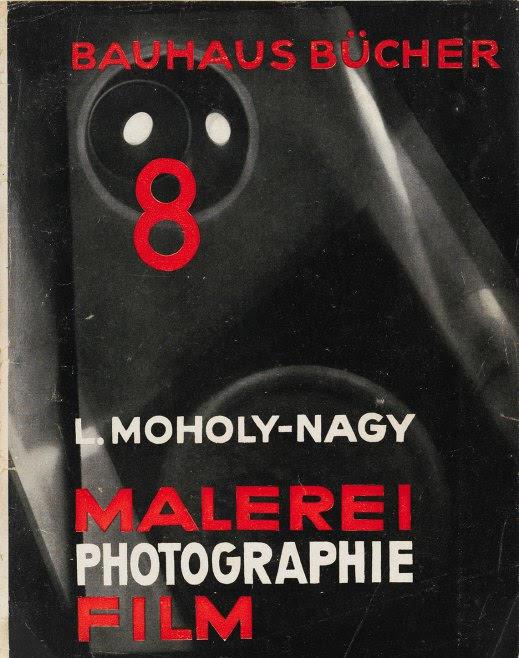 Obálka knihy zo série Bauhausbücher, 8, L. Moholy-Nagy, Malerei, Photographie, Film, 1925.
