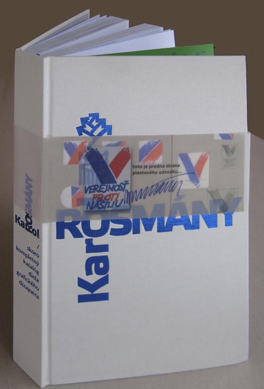 Monografia Karol Rosmány – život spísmenkami, Foto archív Karol Rosmány