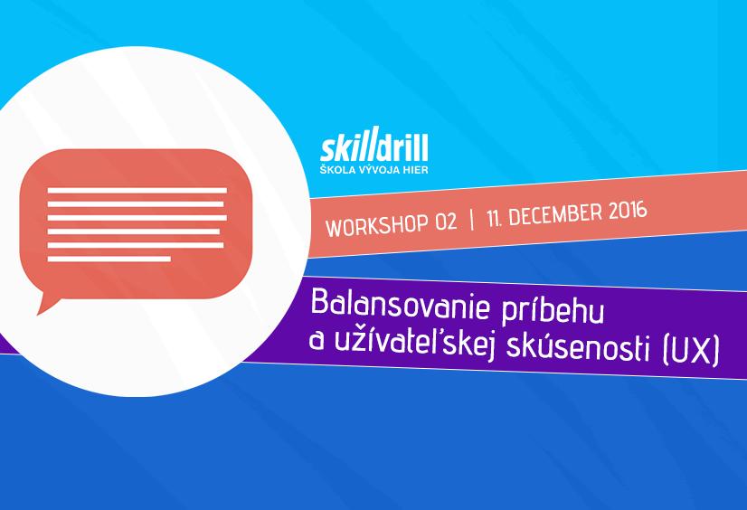 SkillDrill – banery k workshopom Školy vývoja hier Skill Drill, 2016